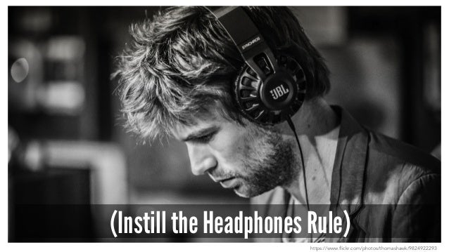 (Instill the Headphones Rule) https://www.flickr.com/photos/thomashawk/9824922293