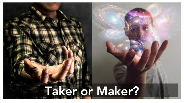 Taker or Maker?