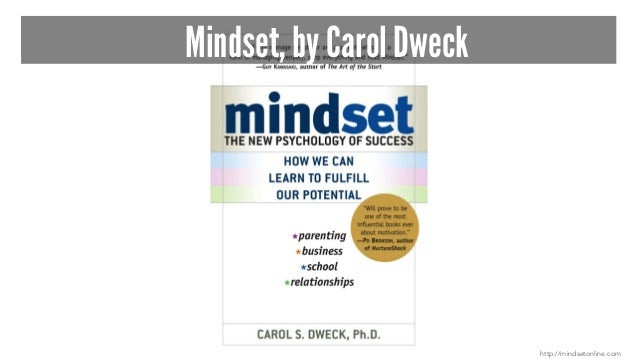 Mindset, by Carol Dweck http://mindsetonline.com