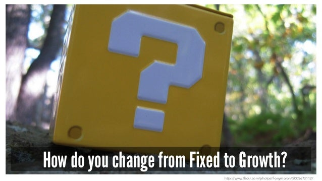 How do you change from Fixed to Growth? http://www.flickr.com/photos/f-oxymoron/5005673112/