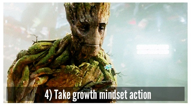 4) Take growth mindset action
