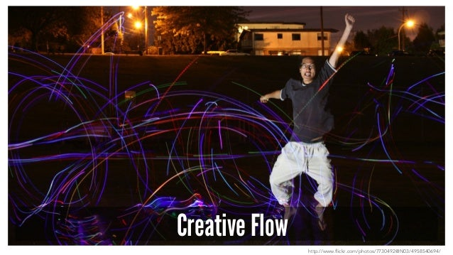 Creative Flow http://www.flickr.com/photos/7730492@N03/4958540694/