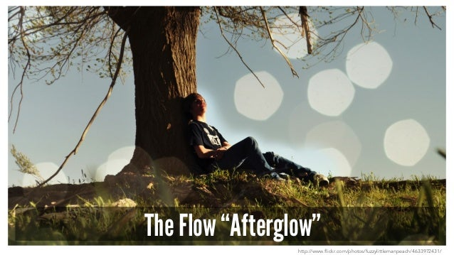 "The Flow ""Afterglow"" http://www.flickr.com/photos/fuzzylittlemanpeach/4633972431/"