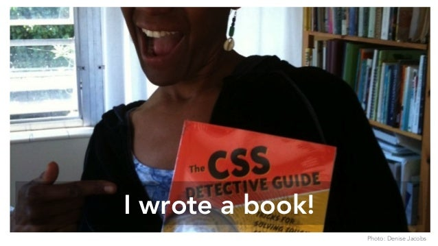 I wrote a book! Photo: Denise Jacobs
