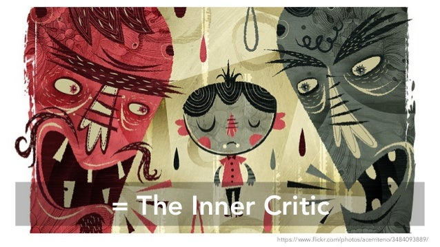 = The Inner Critic https://www.flickr.com/photos/acerriteno/3484093889/