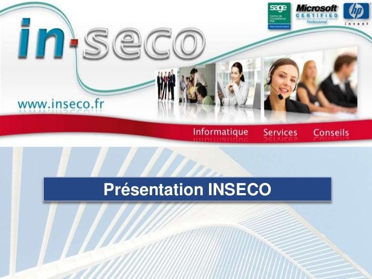 Présentation INSECO<br />