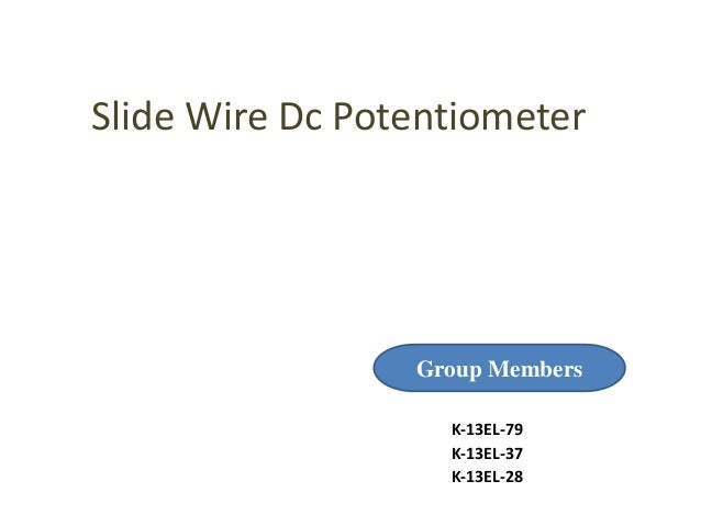 Slide Wire Dc potentiometer on