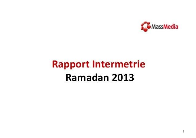 Rapport Intermetrie Ramadan 2013  1