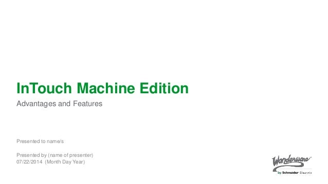InTouch Machine Edition Advantages and Features
