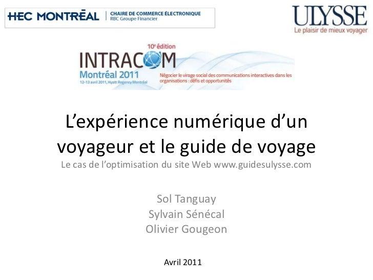 L'expérience numérique d'unvoyageur et le guide de voyageLe cas de l'optimisation du site Web www.guidesulysse.com        ...