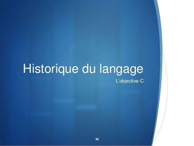 Historique du langage L'objective-C  20