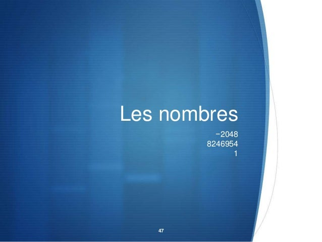 Les nombres −2048 8246954 1  47
