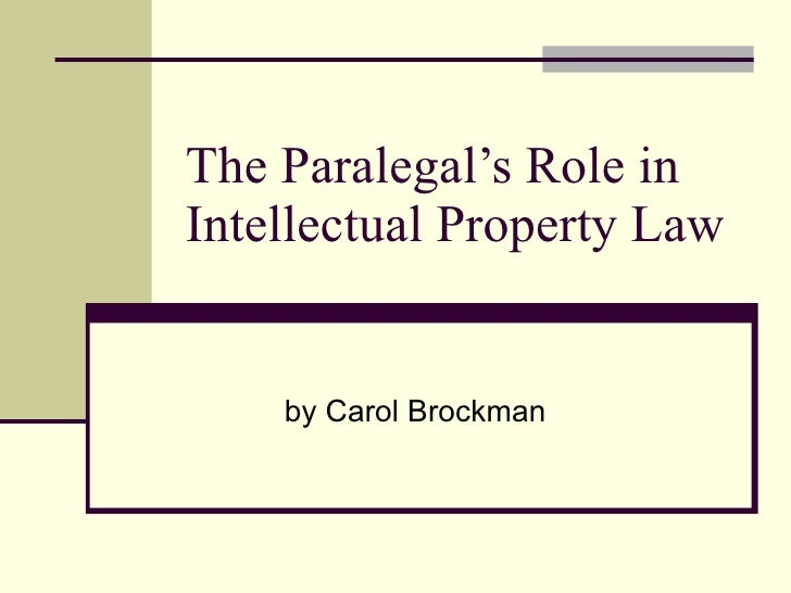 PowerPoint Presentation: Intellectual Property Law Paralegal