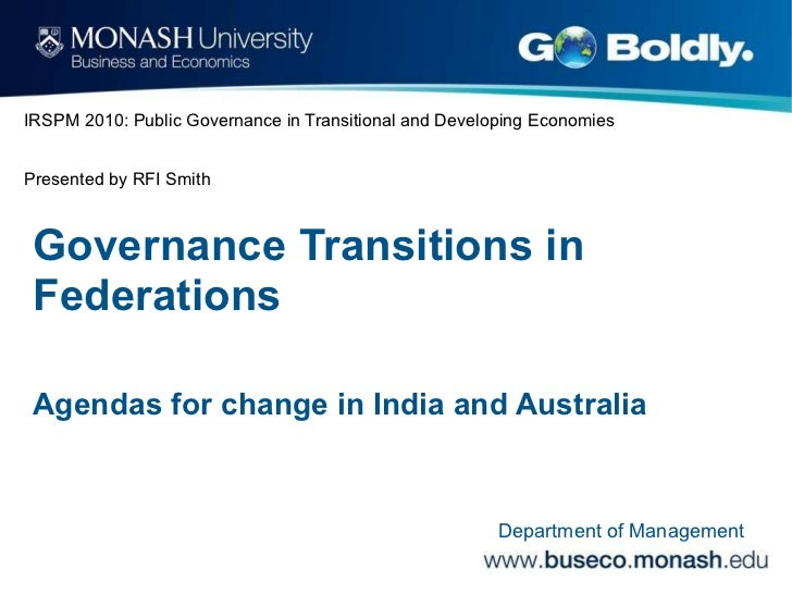 IRSPM 2010: Public Governance in Transitional and Developing Economies Presented by RFI Smith Governance Transitions in Fe...