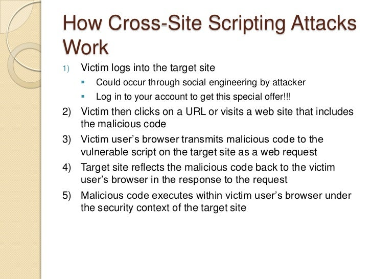 Cross-Site Scripting in a Nutshell<br />Consider a web site that gathers user input <br />User input is displayed back to ...