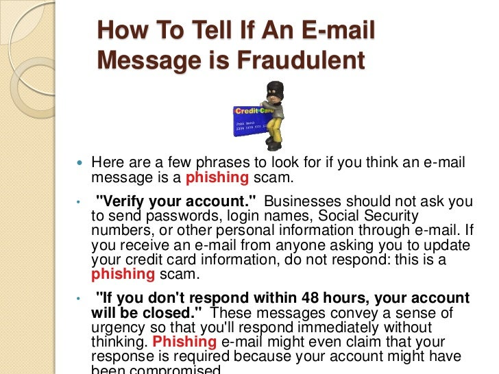 History of Phishing<br /><ul><li>Phreaking + Fishing = Phishing</li></ul>Phreaking = Experiment with telecommunication net...