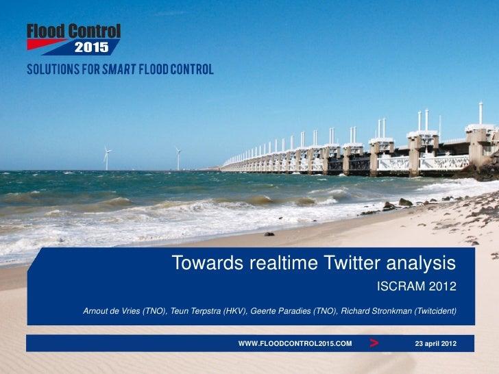 Towards realtime Twitter analysis                                                                            ISCRAM 2012Ar...