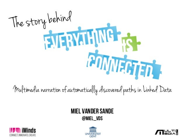 9/13/13	    1	    The story behind Miel Vander Sande @Miel_vds Multimedia narration of automatically discovered paths in L...