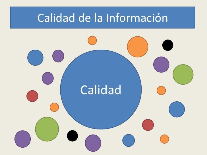 Calidad de la Información        Calidad