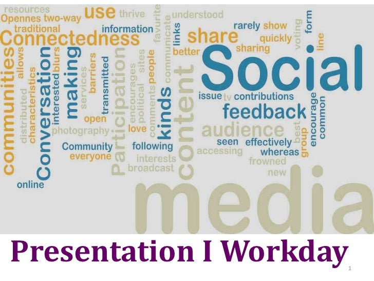 Presentation I Workday                     1