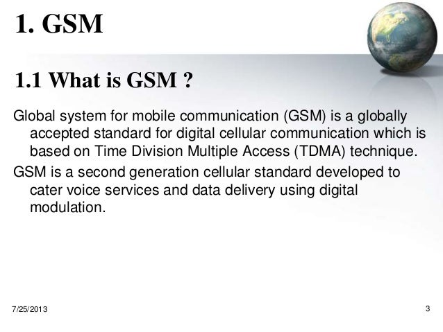 What is GSM?
