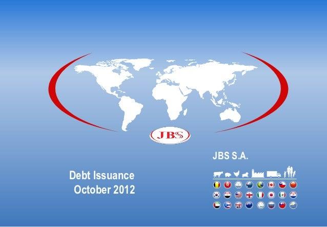 JBS S.A.Debt Issuance October 2012