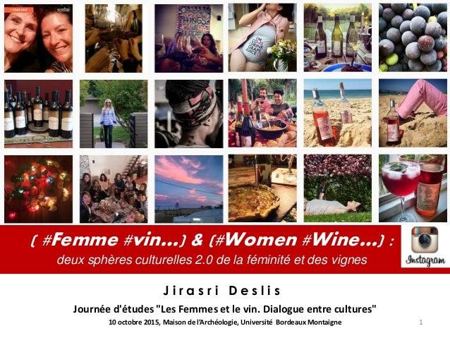 """( #Femme #vin…) & (#Women #Wine…) : deux sphères culturelles 2.0 de la féminité et des vignes Journée d'études """"Les Femmes..."""