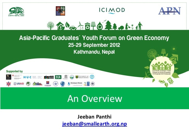 An Overview      Jeeban Panthijeeban@smallearth.org.np