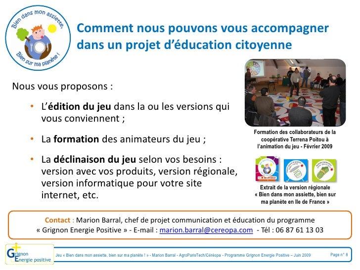 Comment nous pouvons vous accompagner                      dans un projet d'éducation citoyenne  Nous vous proposons :    ...
