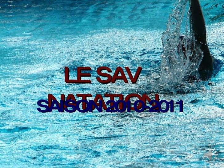 LE SAV NATATION SAISON 2010-2011
