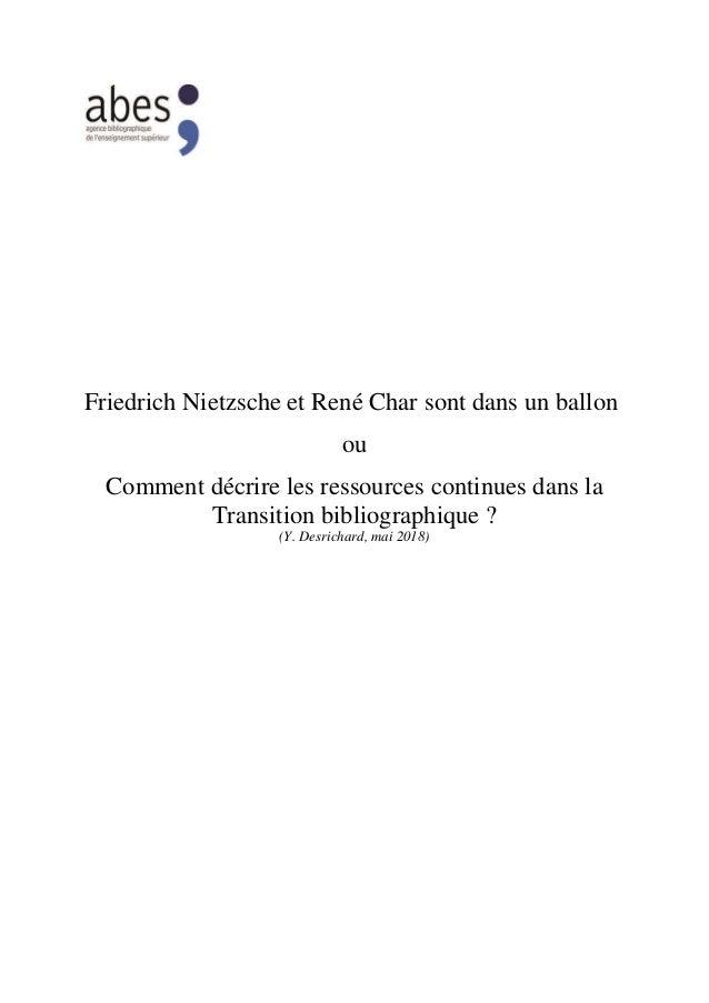 Friedrich Nietzsche et René Char sont dans un ballon ou Comment décrire les ressources continues dans la Transition biblio...
