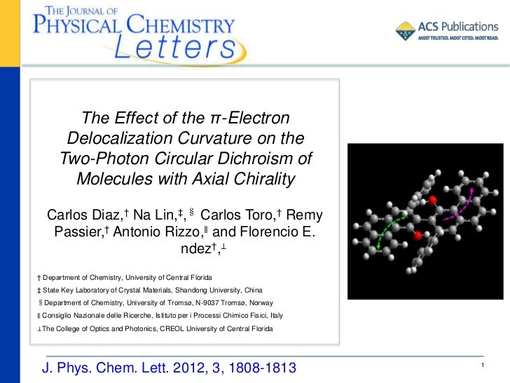 The Effect of the π-Electron        Delocalization Curvature on the       Two-Photon Circular Dichroism of         Molecul...