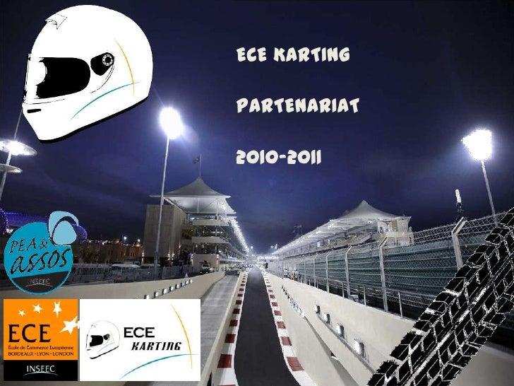 ECE KARTING<br />PARTENARIAT 2010-2011 <br />