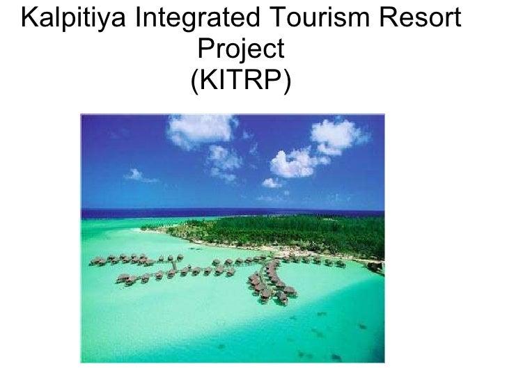Kalpitiya Integrated Tourism Resort Project (KITRP) An Introduction