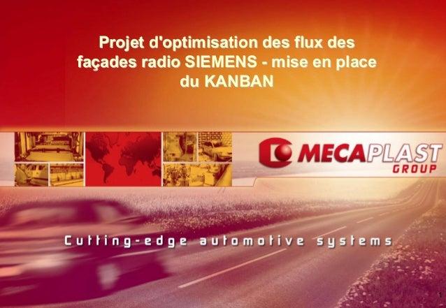 1Projet doptimisation des flux desProjet doptimisation des flux desfafaççades radio SIEMENSades radio SIEMENS -- mise en p...