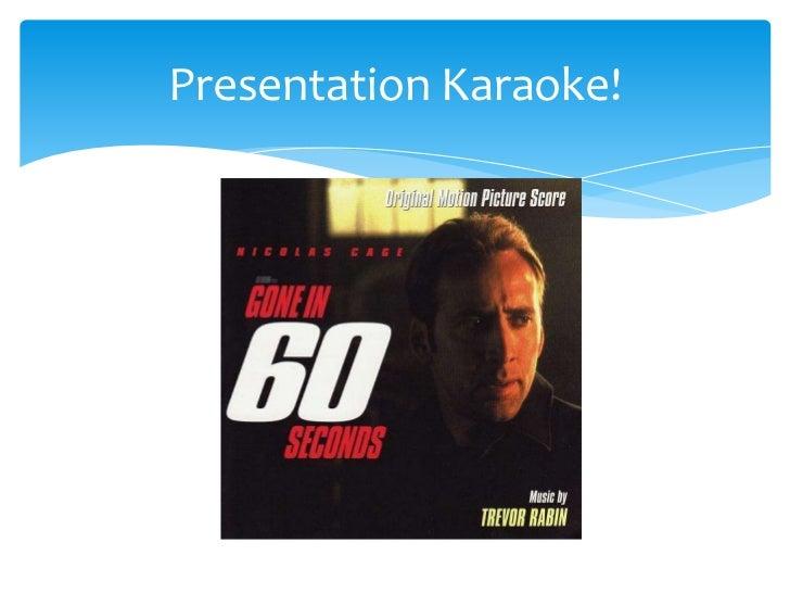 Presentation Karaoke!