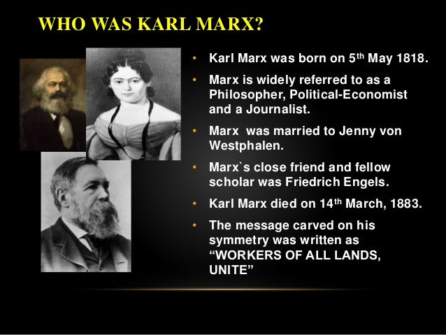 karl marxs life work and development of the ideology of capitalism Losophical interpretation of religion is evident in the german ideology in this work, marx ideology under capitalism the concept of ideology, 37 7 karl.