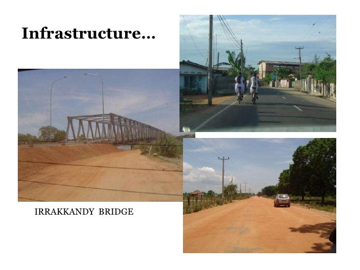 Infrastructure… IRRAKKANDY  BRIDGE