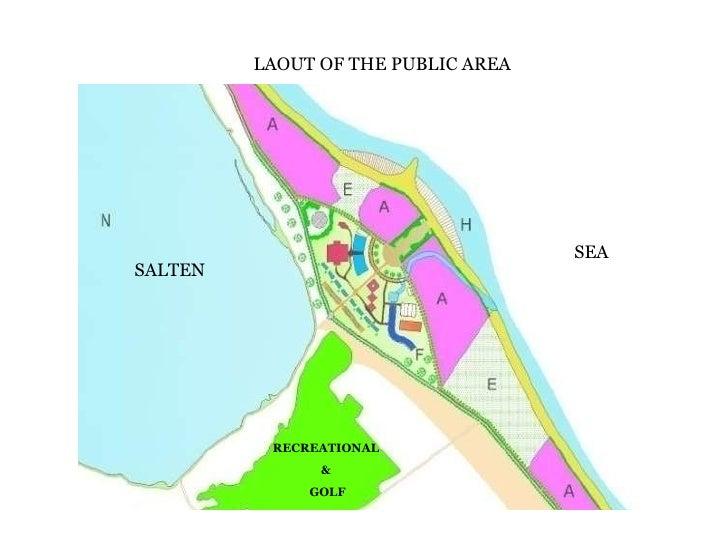 LAOUT OF THE PUBLIC AREA SALTEN RECREATIONAL  &  GOLF SEA