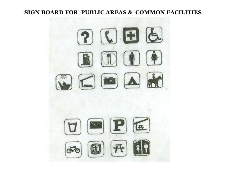 SIGN BOARD FOR  PUBLIC AREAS &  COMMON FACILITIES