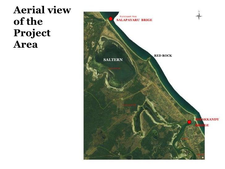 Aerial view  of the  Project Area SALTERN RED ROCK SALAPAYARU  BRIGE IRRAKKANDY BRIDGE