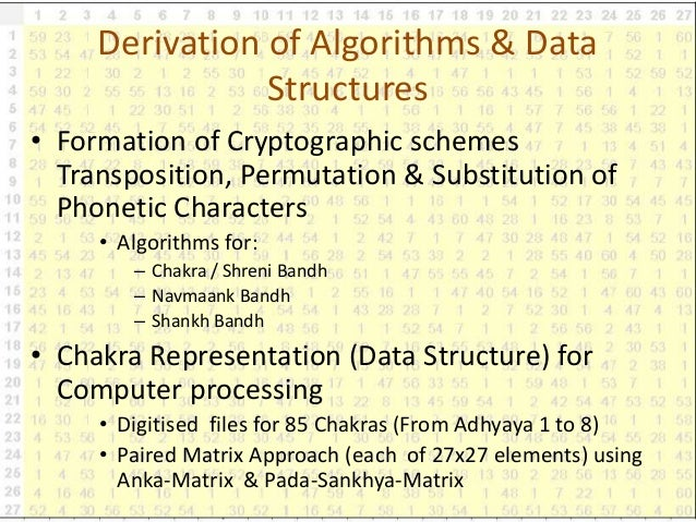 Derivation of Algorithms & Data Structures • Formation of Cryptographic schemes Transposition, Permutation & Substitution ...
