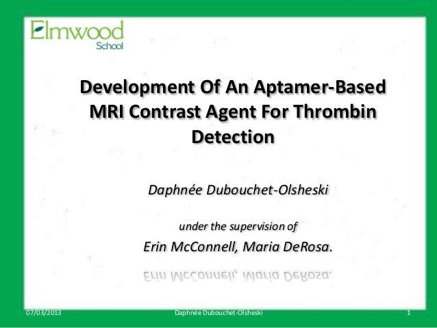 Development Of An Aptamer-Based              MRI Contrast Agent For Thrombin                         Detection            ...