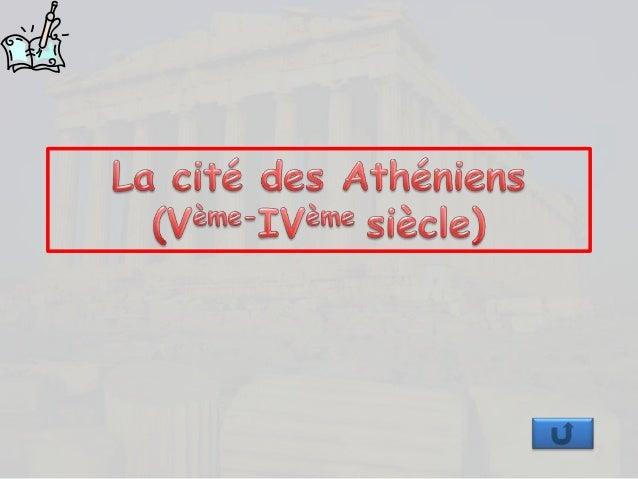 La cité d'Athènes = la cité des Athéniens (habitants) L'agora d'Athènes  Doc. 1 p. 46  La campagne La fête des Panathénées...