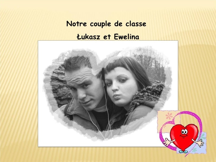 Notre couple de classe  Łukasz et Ewelina