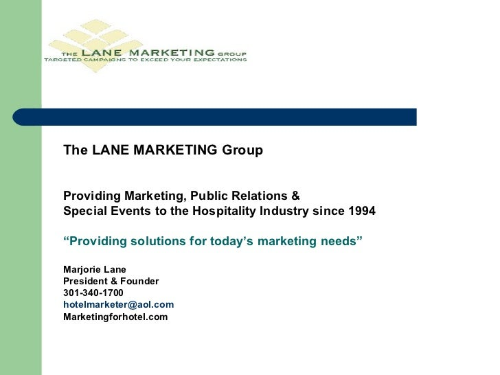 """The LANE MARKETING Group Providing Marketing, Public Relations &  Special Events to the Hospitality Industry since 1994 """" ..."""