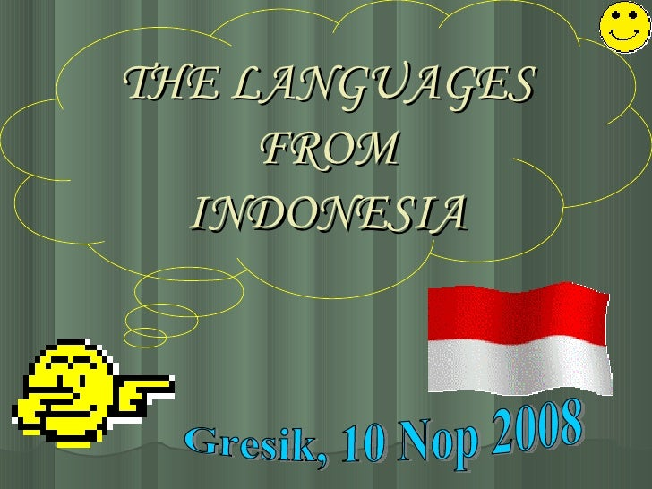 THE LANGUAGES FROM INDONESIA Gresik, 10 Nop 2008