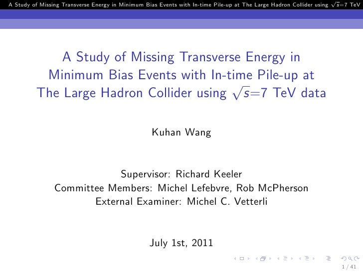 √A Study of Missing Transverse Energy in Minimum Bias Events with In-time Pile-up at The Large Hadron Collider using      ...