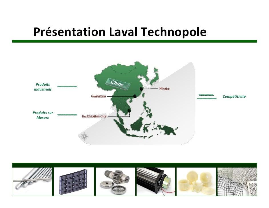 Présentation Laval Technopole    Produits industriels                                 Compétitivité    Produits sur   Mesu...