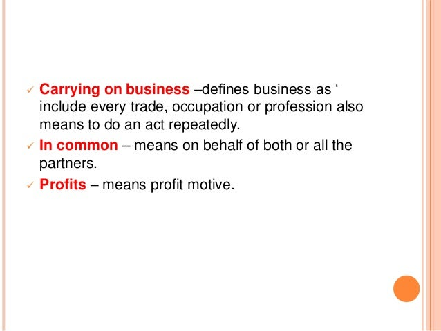    Carrying on business –defines business as '    include every trade, occupation or profession also    means to do an ac...